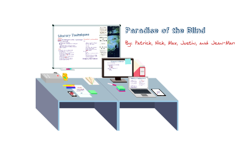 Paradise Of The Blind By Marc Ulysse On Prezi