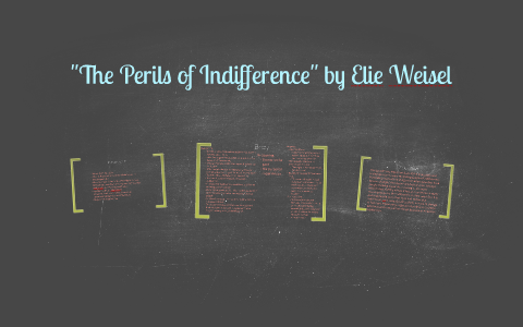 perils of indifference