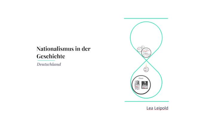 Nationalismus In Der Geschichte By Lea Leipold On Prezi