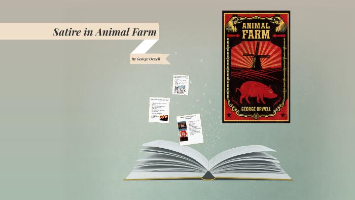 Satire In Animal Farm By Julienne Lemmens On Prezi