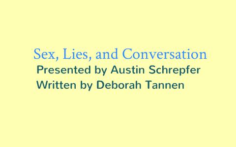 sex lies and conversation