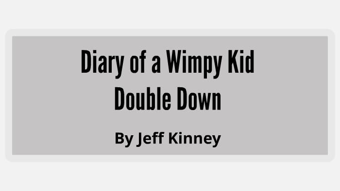 Diary Of A Wimpy Kid Doubled Down By Cooper Schoff