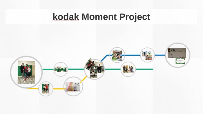kodak Moment Project by Elise Bratton on Prezi