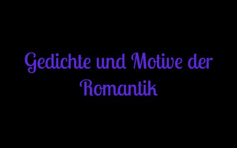 Gedichte Der Romantik By Lisa Quarch On Prezi