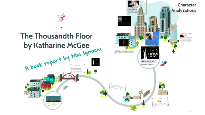 The Thousandth Floor by M Ignacio on Prezi