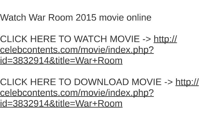 download war room movie free online