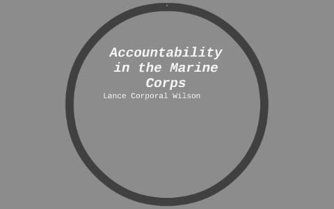 Accountability In The Marine Corps By Garrett Wilson On Prezi