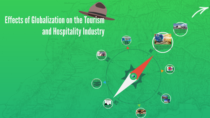 Effects of Globalization on the Tourism and Hospitality Indu