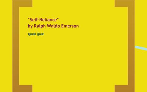 Self-Reliance Quiz by Mike Riley on Prezi