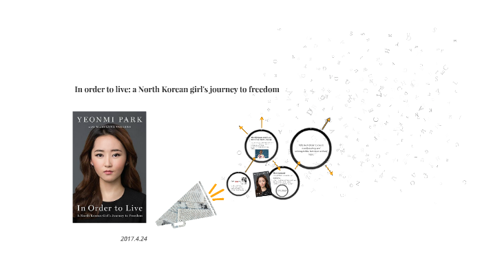 In Order to Live: A North Korean Girls Journey to Freedom
