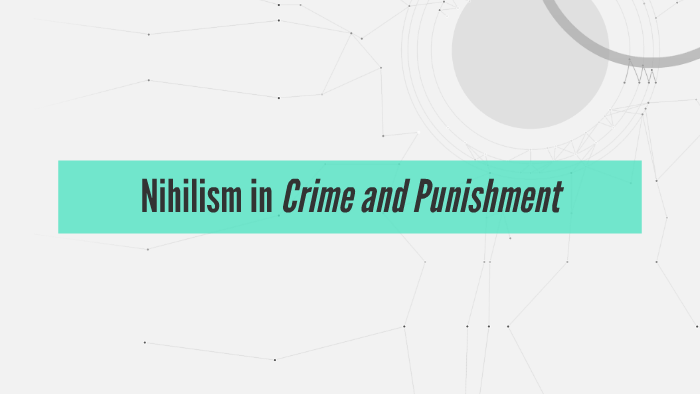 nihilism in crime and punishment
