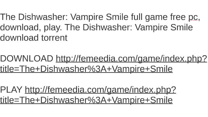 The dishwasher: dead samurai full game free pc, download, pl by.
