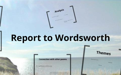 report to wordsworth