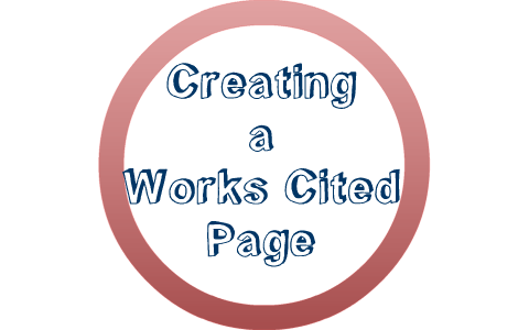 creating a works cited page by jessica schnall on prezi