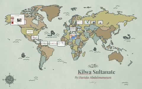Kilwa Sultanate By On Prezi