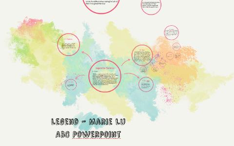 Legend Marie Lu Abc Powerpoint By Austin Nguyen On Prezi