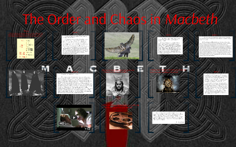 Macbeth order and chaos essay