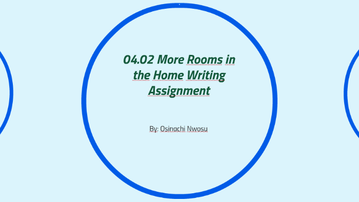 04.02 More Rooms in the Home Writing Assignment: by ...