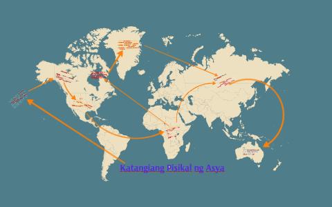 Katangiang Pisikal ng Asya by dannyelle dasalla on Prezi