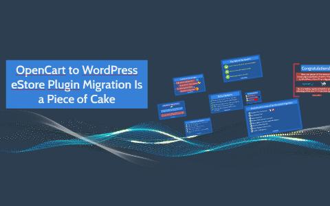 OpenCart to WordPress eStore Plugin Migration Is a Piece of