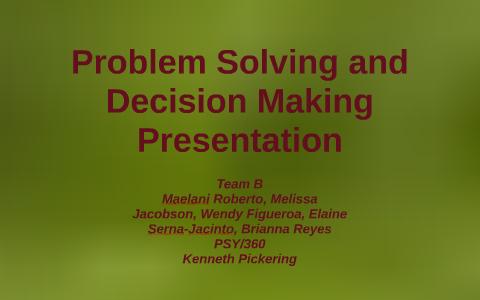problem solving and decision making presentation
