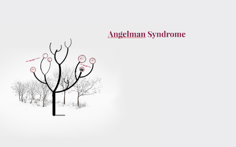 Angelman Syndrome by mallory moore on Prezi