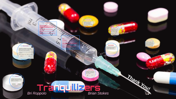 tranquilizers by brianna roppolo on prezi