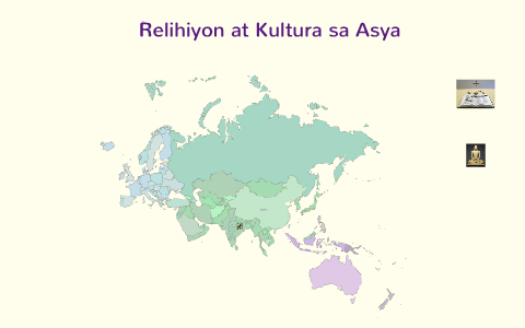 Relihiyon at Kultura sa Asya by Isabela Llamas on Prezi