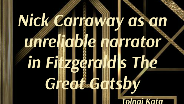 is nick carraway a reliable narrator