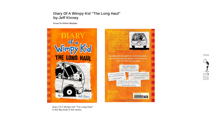 Dairy Of A Wimpy Kid The Long Haul Essay By Nathan Mcniven