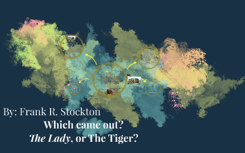 which came out the lady or the tiger