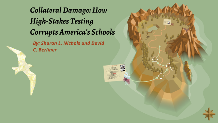 The Collateral Damage Of Testing >> Collateral Damage How High Stakes Testing Corrupts America By