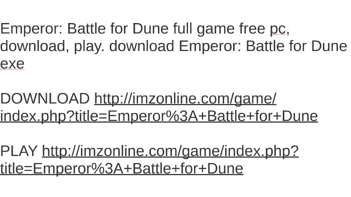 emperor battle for dune download full version free
