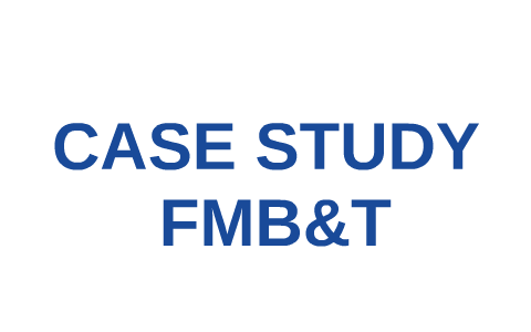 fmb&t case study answer