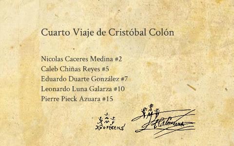 Cuarto Viaje de Cristobal Colón by Pierre Pa on Prezi