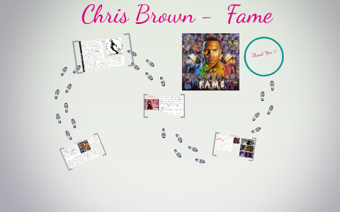 Chris Brown - Fame by Vanessa Donkoh on Prezi