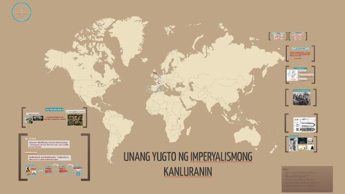 UNANG YUGTO NG IMPERYALISMONG KANLURANIN by Genevieve G on Prezi