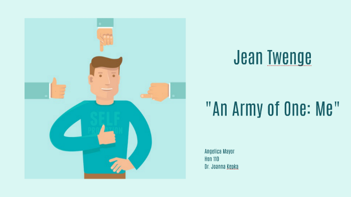 jean twenge an army of one me