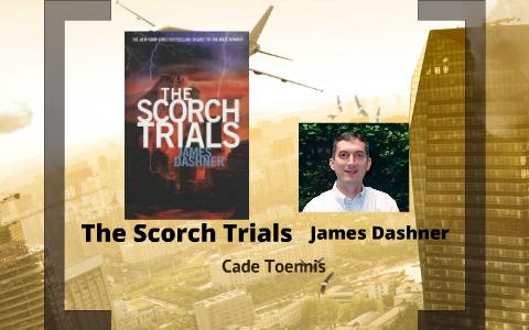 The Scorch Trials Cade Toennis 7th By Cade Toennis On Prezi