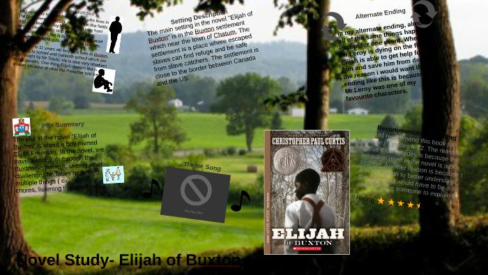 Novel Study- Elijah of Buxton by Mate Vulas on Prezi