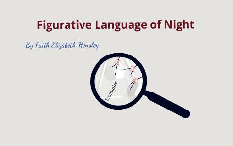 Figurative Language In Night By Faith Hensley On Prezi