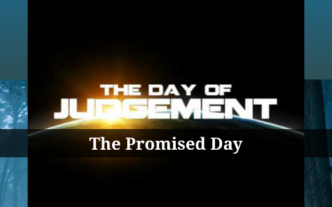 The day of judgement by Faezh D on Prezi