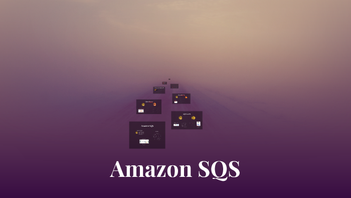 Amazon SQS by Agnieszka Frolik on Prezi