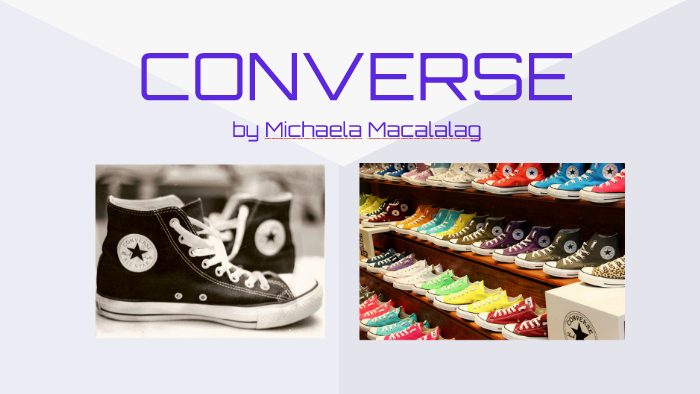 Converse Presentation by Michaela M. by Michaela Macalalag
