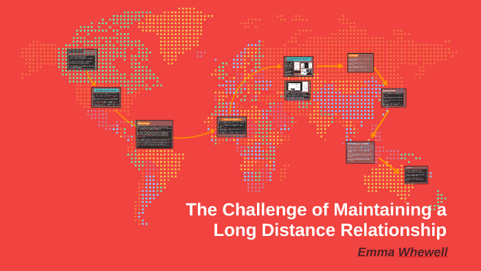 The Challenge of Maintaining a Long Distance Relationship by Emma