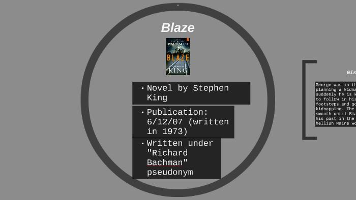 Blaze by Stephen King by Zachary Christian on Prezi