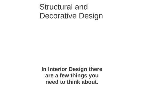 Structural And Decorative Design By Rebekka Downing On Prezi