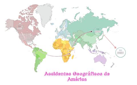Accidentes Geograficos De America By Maria Barrientos