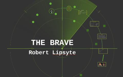 the brave robert lipsyte