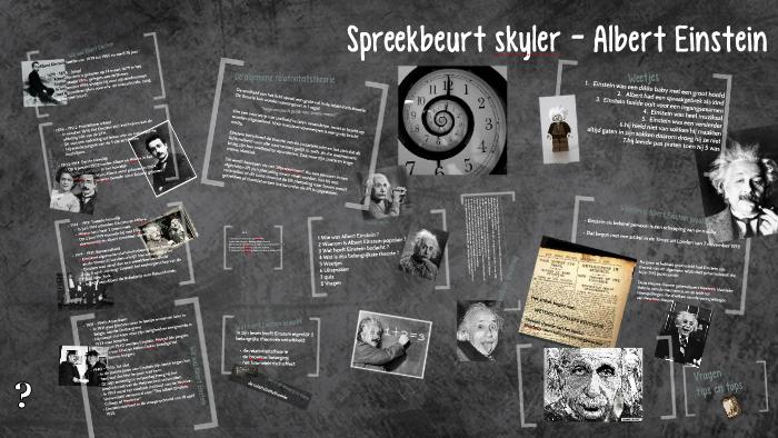 Spreekbeurt Albert Einstein By Skyler Roemers On Prezi